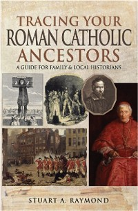 Cover Tracing Your Roman Catholic Ancestors