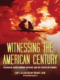 Cover Witnessing the American Century