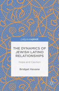 Cover The Dynamics of Jewish Latino Relationships