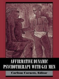 Cover Affirmative Dynamic Psychotherapy With Gay Men