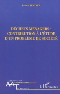 Cover Dechets menagers - contribution a l'etud