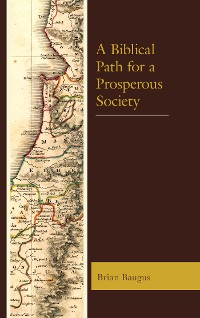 Cover A Biblical Path for a Prosperous Society