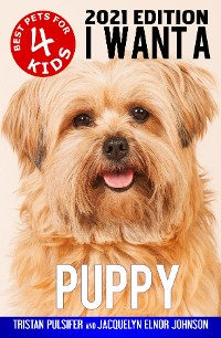 Cover I Want A Puppy (Best Pets For Kids Book 4)