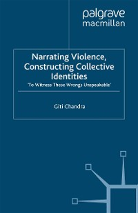 Cover Narrating Violence, Constructing Collective Identities