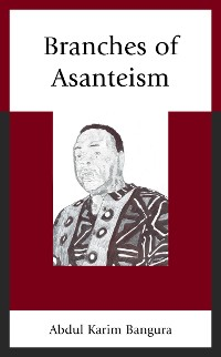 Cover Branches of Asanteism