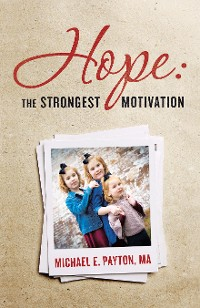 Cover Hope:  the Strongest Motivation