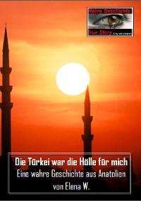 Cover Die Türkei war die Hölle für mich