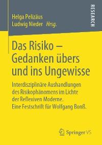 Cover Das Risiko – Gedanken übers und ins Ungewisse