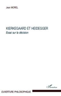 Cover Kierkegaard et heidegger - essai sur la decision