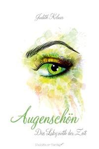 Cover Augenschön Das Labyrinth der Zeit (Band 2)