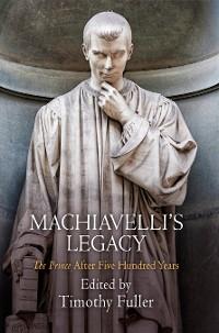 Cover Machiavelli's Legacy
