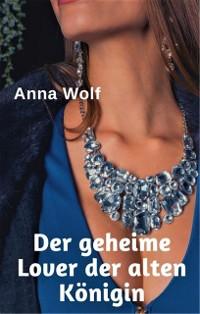 Cover Der geheime Lover der alten Königin