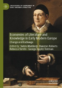 Cover Economies of Literature and Knowledge in Early Modern Europe