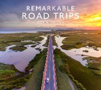 Cover Remarkable Road Trips