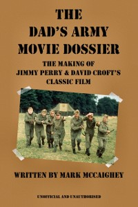 Cover Dad's Army Movie Dossier