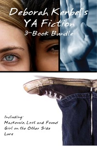 Cover Deborah Kerbel's YA Fiction 3-Book Bundle