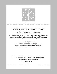 Cover Current Research at Kultepe-Kanesh