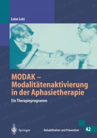 Cover MODAK - Modalitatenaktivierung in der Aphasietherapie (Rehabilitation und Pravention)