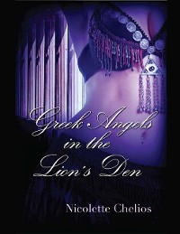 Cover Greek Angels In the Lion's Den