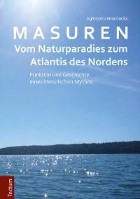 Cover Masuren - vom Naturparadies zum Atlantis des Nordens