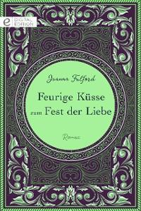 Cover Feurige Küsse zum Fest der Liebe