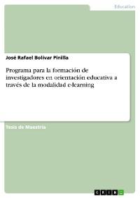 Cover Programa para la formación de investigadores en orientación educativa a través de la modalidad e-learning