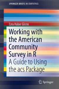 Cover Working with the American Community Survey in R