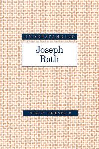 Cover Understanding Joseph Roth