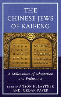 Cover The Chinese Jews of Kaifeng