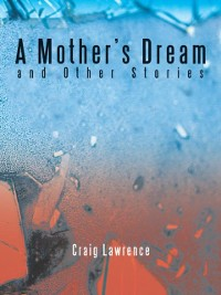 Cover Mother'S Dream and Other Stories