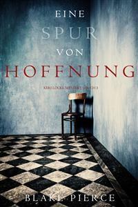 Cover Eine Spur von Hoffnung (Keri Locke Mystery—Buch 5)