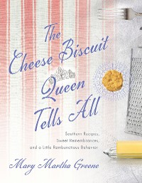 Cover The Cheese Biscuit Queen Tells All