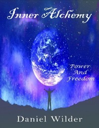 Cover Inner Alchemy - Power and Freedom