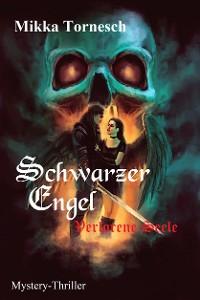 Cover Schwarzer Engel - Verlorene Seele