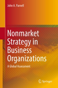 Cover Nonmarket Strategy in Business Organizations