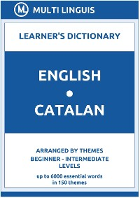 Cover English-Catalan Learner's Dictionary (Arranged by Themes, Beginner - Intermediate Levels)