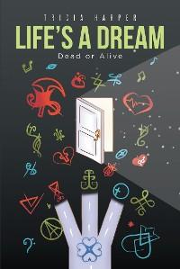 Cover Life's a Dream