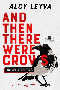 Cover And Then There Were Crows