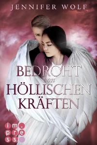 Cover Bedroht von höllischen Kräften (Die Engel-Reihe 2)