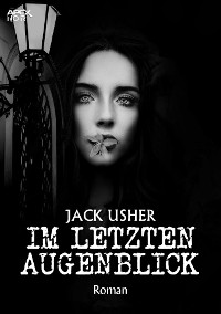 Cover IM LETZTEN AUGENBLICK