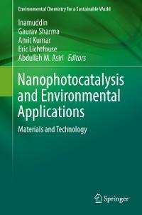 Cover Nanophotocatalysis and Environmental Applications