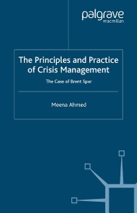 Cover The Principles and Practice of Crisis Management