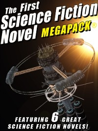 Cover First Science Fiction Novel MEGAPACK(R)
