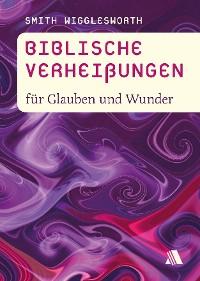 Cover Biblische Verheißungen für Glauben und Wunder