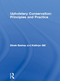 Cover Upholstery Conservation: Principles and Practice