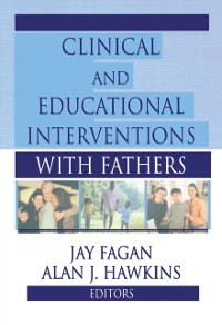 Cover Clinical and Educational Interventions with Fathers