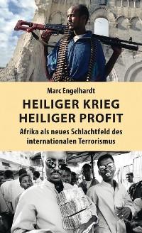 Cover Heiliger Krieg – heiliger Profit