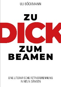 Cover ZU DICK ZUM BEAMEN