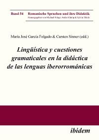 Cover Lingüística y cuestiones gramaticales en la didáctica de las lenguas iberorrománicas