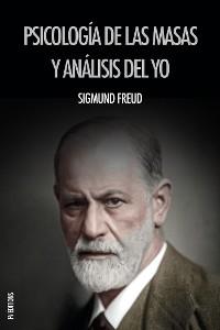 Cover Psicología de las masas y análisis del yo